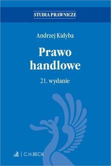 Chomikuj, ebook online Prawo handlowe. Wydanie 21. Andrzej Kidyba
