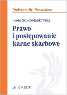Chomikuj, ebook online Prawo i postępowanie karne skarbowe. Iwona Sepioło-Jankowska