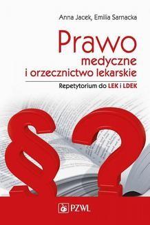 Chomikuj, ebook online Prawo medyczne i orzecznictwo lekarskie. Repetytorium. Emilia Sarnacka
