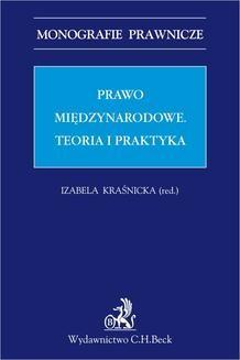Chomikuj, ebook online Prawo międzynarodowe. Teoria i praktyka. Izabela Kraśnicka