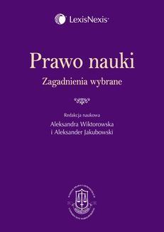 Chomikuj, ebook online Prawo nauki. Zagadnienia wybrane. Wydanie 1. Aleksandra Wiktorowska