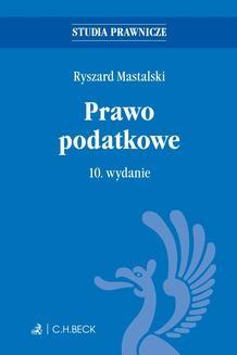 Chomikuj, ebook online Prawo podatkowe. Wydanie 10. Ryszard Mastalski