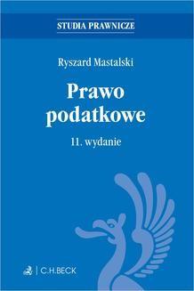 Chomikuj, ebook online Prawo podatkowe. Wydanie 11. Ryszard Mastalski