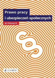 Chomikuj, pobierz ebook online Prawo pracy i ubezpieczeń społecznych w pigułce. Joanna Ablewicz