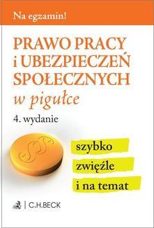 Chomikuj, ebook online Prawo pracy i ubezpieczeń społecznych w pigułce. Wydanie 4. Aneta Gacka-Asiewicz