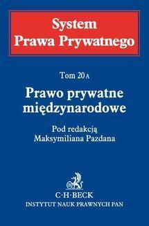 Chomikuj, ebook online Prawo prywatne międzynarodowe. System Prawa Prywatnego. Tom 20A. Maksymilian Pazdan