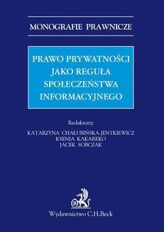 Chomikuj, ebook online Prawo prywatności jako reguła społeczeństwa informacyjnego. Katarzyna Chałubińska-Jentkiewicz