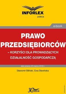 Chomikuj, ebook online Prawo przedsiębiorców – korzyści dla prowadzących działalność gospodarczą. Sławomir Biliński