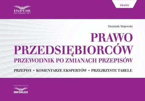 Chomikuj, ebook online Prawo przedsiębiorców. Przewodnik po zmianach przepisów. Dominik Majewski