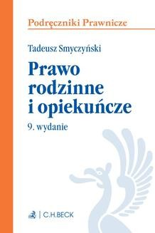 Chomikuj, ebook online Prawo rodzinne i opiekuńcze. Wydanie 9. Tadeusz Smyczyński