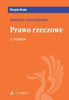 Chomikuj, ebook online Prawo rzeczowe. Wydanie 4. Katarzyna Anna Dadańska