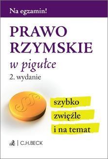 Chomikuj, pobierz ebook online Prawo rzymskie w pigułce. Wydanie 2. Aneta Gacka-Asiewicz