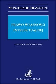 Chomikuj, ebook online Prawo własności intelektualnej. Dominika Wetoszka