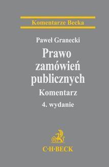 Ebook Prawo zamówień publicznych. Komentarz. Wydanie 4 pdf