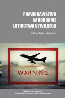 Chomikuj, ebook online Prawodawstwo w ochronie lotnictwa cywilnego. Adrian K.Siadkowski