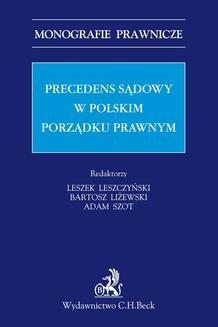 Chomikuj, ebook online Precedens sądowy w polskim porządku prawnym. Opracowanie zbiorowe null