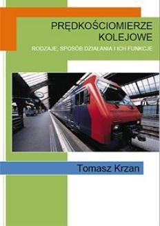 Chomikuj, ebook online Prędkościomierze kolejowe. Tomasz Krzan