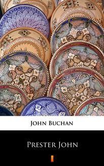 Chomikuj, ebook online Prester John. John Buchan