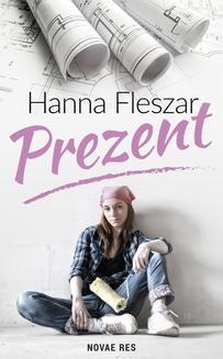 Chomikuj, ebook online Prezent. Hanna Fleszar