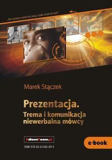 Chomikuj, ebook online Prezentacja. Trema i komunikacja niewerbalna. Marek Stączek