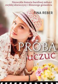 Chomikuj, pobierz ebook online Próba uczuć. Tina Reber