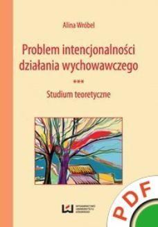 Ebook Problem intencjonalności działania wychowawczego. Studium teoretyczne pdf