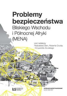 Chomikuj, ebook online Problemy bezpieczeństwa Bliskiego Wschodu i Północnej Afryki (MENA). Radosław Bania
