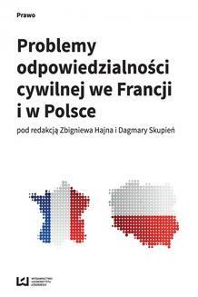 Chomikuj, ebook online Problemy odpowiedzialności cywilnej we Francji i w Polsce. Zbigniew Hajn