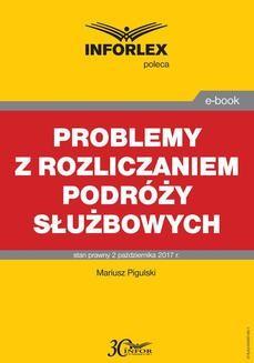 Ebook Problemy z rozliczaniem podróży służbowych pdf