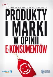 Chomikuj, ebook online Produkty i marki w opinii e-konsumentów. Beata Kolny