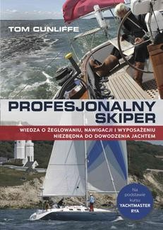 Chomikuj, pobierz ebook online Profesjonalny skiper. Tom Cunliffe