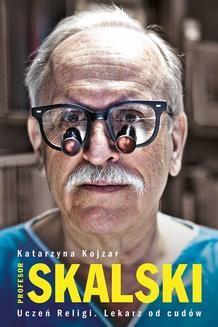 Chomikuj, ebook online Profesor Skalski. Katarzyna Kojzar