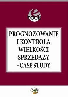 Chomikuj, ebook online Prognozowanie i kontrola wielkości sprzedaży – case study. Jacek Folga