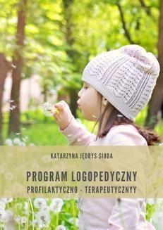 Chomikuj, ebook online Program logopedyczny. Katarzyna Jędrys Siuda