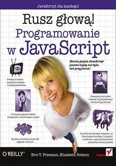 Chomikuj, ebook online Programowanie w JavaScript. Rusz głową!. Eric T. Freeman