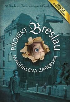 Chomikuj, ebook online Projekt Breslau. Magdalena Zarębska