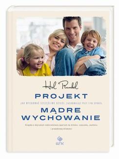 Chomikuj, pobierz ebook online Projekt Mądre Wychowanie. Hal Runkel