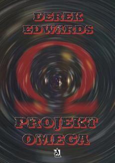 Chomikuj, ebook online Projekt Omega. Derek Edwards