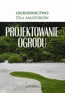 Chomikuj, ebook online Projektowanie ogrodu. O-press