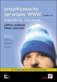 Chomikuj, ebook online Projektowanie serwisów WWW. Standardy sieciowe. Wydanie III. Jeffrey Zeldman