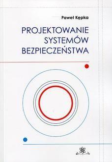 Chomikuj, ebook online Projektowanie systemów bezpieczeństwa. Paweł Kępka