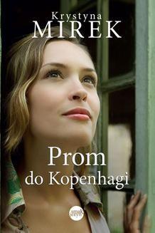 Chomikuj, ebook online Prom do Kopenhagi. Krystyna Mirek
