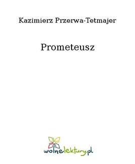 Chomikuj, ebook online Prometeusz. Kazimierz Przerwa-Tetmajer