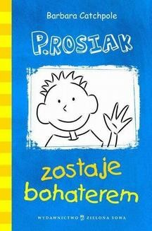 Ebook P.Rosiak zostaje bohaterem pdf