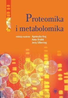 Chomikuj, ebook online Proteomika i metabolomika. Jerzy Silberring