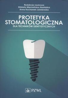 Ebook Protetyka stomatologiczna dla techników dentystycznych pdf