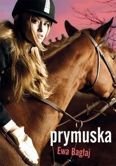 Chomikuj, ebook online Prymuska. Ewa Bagłaj