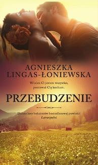 Chomikuj, ebook online Przebudzenie. Agnieszka Lingas-Łoniewska