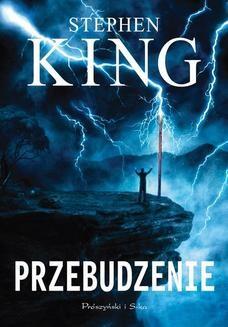 Chomikuj, ebook online Przebudzenie. Stephen King