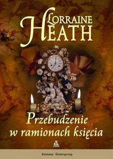 Chomikuj, ebook online Przebudzenie w ramionach księcia. Lorraine Heath